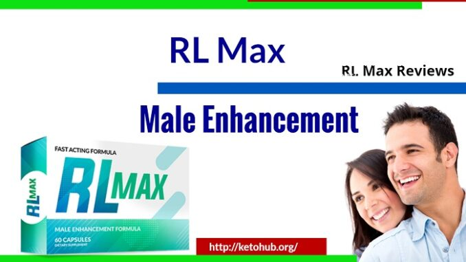 RL Max Male Enhacement